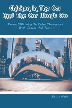 Nearly 200 ways to enjoy Chicagoland...