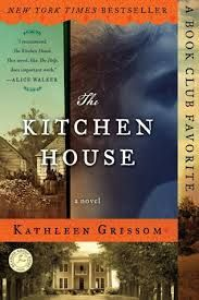 The Kitchen House by Kathleen Grissom, 2010