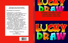 The Lucky Draw anthology is a collection of stories and poems for children, covering seven different genres. Kids Poems, Mystery, Comedy, Author, Peace, Draw, Shit Happens, Reading, Words