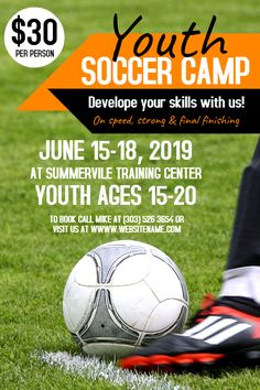 Copy of Youth Soccer Camp Poster Youth Soccer, Soccer Camps, Soccer Ball, Volleyball Tryouts, Taekwondo Training, Soccer Academy, Event Flyer Templates, Poster Templates, Soccer Poster