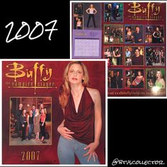 Buffy the Vampire Slayer - 2007 Calendar  #btvscollector #btvs #buffy #buffythevampireslayer
