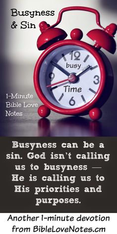 We often wear it as a badge of honor, but busyness can be a sin. This 1-minute devotion explains. Ephesians 2:10