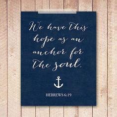 Navy 8x10 We Have This Hope (Hebrews 6:19) Printable Art Print - Instant Download Buy more and save! Buy 2, Get 1 Free! Use code B2G1F