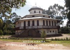 Entoto Palace is part of Addis Ababa patrimony. Part of World Acapital of culture and Tourism heritage. Capital Of Ethiopia, Mystical World, Church Of Our Lady, Addis Ababa, Religious Architecture, Grand Mosque, Place Of Worship, National Museum, Science And Nature