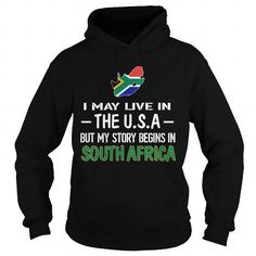 I Love  I May live in The USA but My Story Begins In South Africa Shirt; Tee
