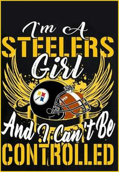 steelergalfan4life  - Me? Controlled? LMFAO Pittsburgh Steelers Wallpaper, Pittsburgh Steelers Football, New England Patriots Football, Best Football Team, Football Memes, Football Season, Pittsburgh Sports, Pitsburgh Steelers, Here We Go Steelers