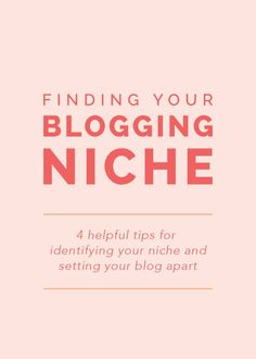 Blogging Tips: Finding Your Blogging Niche: 4 helpful tips for identifying your niche and setting your #blog apart - Elle