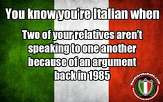 Yes this is true the hold grudges forever. My mom hasn't spoken to me in 4 years even though I have apologized many times. #italianhumor
