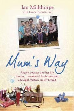 Mum's Way by Ian Millthorpe, http://www.amazon.co.uk/dp/B00AHEMXLI/ref=cm_sw_r_pi_dp_4gL.tb0HVMAH0