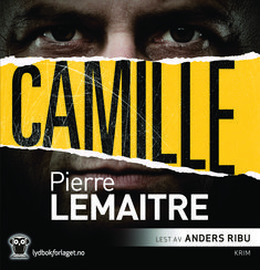 "Pierre Lemaitre - ""Camille"" (audio edition, read by Anders Ribu)"