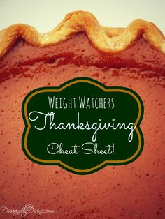 Weight Watchers cheat sheet for Thanksgiving. Enjoy the holiday and still stay on track!