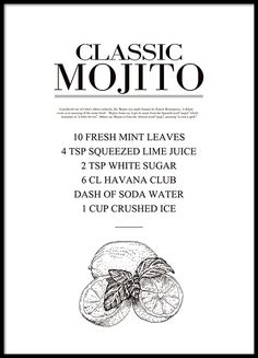 Poster with recipe of a Mojito drink and a nice illustration of lime and mint. We also have more posters with recipes, in the same style, which go well together in the kitchen. Kitchen Posters, Kitchen Prints, Kitchen Wall Art, Poster 40x50, Poster Shop, Poster Poster, Poster Frames, Mojito Drink, Desenio Posters