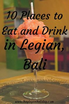 10 Places to Eat and Drink in Legian, Bali