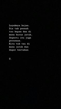 Quotes Rindu, Quotes Lucu, Quotes Galau, Story Quotes, People Quotes, Love Quotes, Qoutes, I Love You Means, Broken Heart Quotes