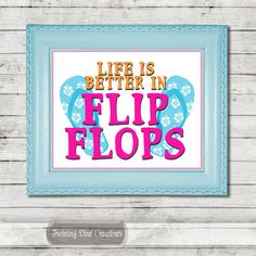 Flip Flops Beach Quote, Cute Beach Quote Printable Wall Art, Kids Room Bright Poster Art by Twining Vine Creatives