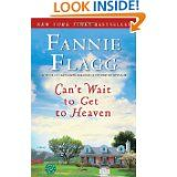 Any book written by Fannie Flagg is worth reading.