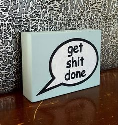 Excited to share the latest addition to my #etsy shop: Get Shit Done Sign, Girl Boss Sign, Home Decor, Freestanding http://etsy.me/2CNeqM2 #homedecor #freestanding #woodblock