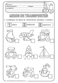 A Arte de Ensinar e Aprender: Atividade pronta - Meios de transportes Mais Study Spanish, Spanish Lessons, School Worksheets, Kindergarten Worksheets, Montessori Activities, Activities For Kids, Nursery Rhymes Preschool, Teaching Social Studies, Activity Sheets