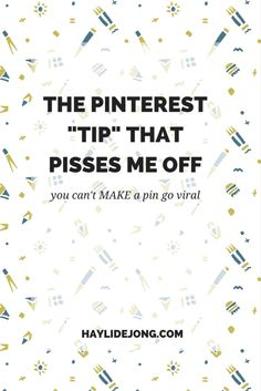 """There is one very common post that I see everywhere- that is """"how to make a pin go viral."""" Though these articles DO usually have good advice for pinterest strategies- there is no guaranteed way to make it go viral. Click through to read the article"""