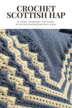 A Scottish Hap - use as a heavy shawl or blanket #crochet #freecrochetpattern #shawl