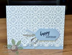 Stitched Lace Stampin' Up! Happy Anniversary Wishes, Wedding Anniversary Cards, Wedding Cards, Birthday Cards For Women, Birthday Images, Birthday Quotes, Cardmaking And Papercraft, Beautiful Handmade Cards, Pretty Cards