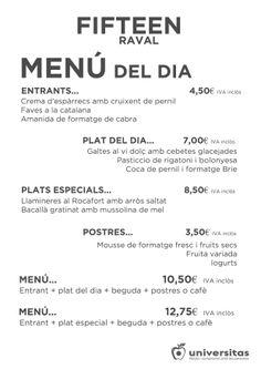 Estos son los platos que os proponemos hoy en Fifteen #Raval. ¡Os esperamos al lado del CCCB!