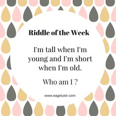 Riddle of the week. #weeklyriddle #morninglearners