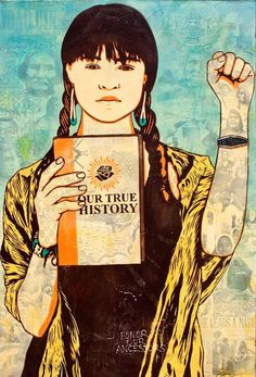 """ART: """"Our True History"""" >>---> #NativeArt #HonorTheTreaties  By Ernesto Yerena Montejano, Yaqui/Xicano One of Honor The Treaties Artists."""