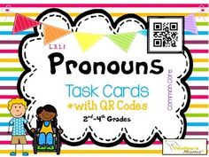 Pronouns QR Codes2 Sets of Task CardsSet 1: 24 Task CardsSet 2: Multiple Choice1st-4th GradesIncluded: Title Page, Standards Page, Mini Anchor Chart, 24 Task Cards, Answer Key, & Student Recording SheetCommon Core Aligned*Standards Addressed:Demonstrate command of the conventions of standard English grammar and usage when writing or speaking. Types Of Sentences, Thinking Maps, Plural Nouns, Prefixes, Us Map, Graphic Organizers, Task Cards, Anchor Charts, Small Groups