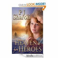 Amazon.com: Heaven Is For Heroes eBook: PJ Sharon: Kindle Store