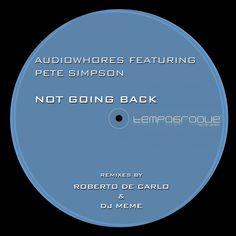 Pete Simpson 'Not Going Back' (Tempogroove Rec. House Music, Memes, Dj, Club, Meme
