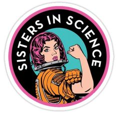 stickers 'Sisters In Science Organisation Logo' Sticker by Sisters In Science Printable Stickers, Cute Stickers, Tumblr Stickers, Science, Pin And Patches, Aesthetic Stickers, Sticker Design, Sticker Logo, Logo Stickers