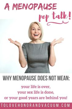 More Energy During Menopause! Menopause pep talk for all of you: Menopause doesn't mean your life is over, or your sex life is over. Menopause Humor, Post Menopause, Menopause Relief, Menopause Symptoms, Healthy Beauty, Healthy Tips, Healthy Recepies, Healthy Aging