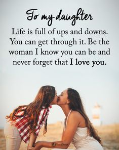 Birthday wishes quotes daughter i love 50 new ideas Mother Daughter Quotes, I Love My Daughter, Mother Quotes, My Love, Wish Quotes, Mom Quotes, Happy Quotes, Positive Quotes, Qoutes