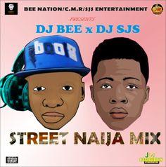 #NSS MIXTAPE: Dj Bee x Dj Sjs _ Street Naija Mixtape | @djbeenaija @djsjsofficial   Bee Nation/C.M.R/SJS Entertainment Present Street Naija Mix host by Dj bee x Dj sjs Tracklist DJ BEE Intro: MKJ 1. Rich Nigger Shit  Sarkodie 2. Pana  Tekno 3. Iya yin  Jhybo 4. Owo blow  Olamide 5. Miracle  Dice ft. Lil Kesh 6. Shayo  Dremo ft. Chinko Ekun x Falz 7. No  Wale Turner 8. No Mind Dem  Ice Prince 9. Asalamalekun  Uzboi ft. Reminisce x Ola Dips 10. Awww  Dija 11. Turn Down For What  Dj Snake ft…