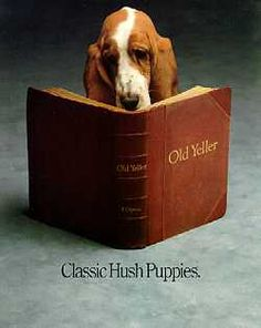 Classic Hush Puppies... I've wanted a basset hound ever since I saw this when I was little. I finally have one!:)