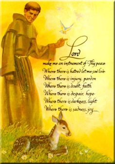 "St. Francis of Assisi Prayer | St. Francis of Assisi: ""Preach the Gospel"" and ""The Peace Prayer"""