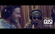 GUSI feat. Mike Bahía - Tú tienes razón (versión urbana)
