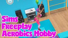The Sims Freeplay Aerobics Hobby - Early Access