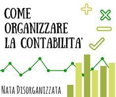 Nata disorganizzata: Come organizzare: la contabilità Savings Planner, Budget Planner, Planner Organization, Organizing, Finance Tips, Problem Solving, Helping People, Saving Money, Budgeting