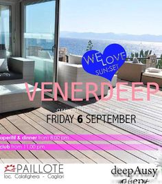 VENERDEEP – LA PAILLOTE – CAGLIARI – FRIDAY SEPTEMBER 6