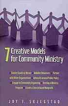 7 creative models for community ministry #CommunityMinistry September 2013