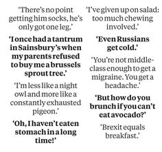 Every week you share the weird things you've overheard in London. Above, a few perplexing snippets from the past seven days – don't fo