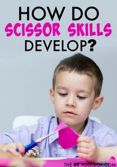 Steps of scissor skill development, this is perfect for anyone who wonders how do scissor skills develop in kids {pacific kid} Cutting Activities, Fine Motor Activities For Kids, Motor Skills Activities, Gross Motor Skills, Learning Activities, Preschool Activities, Teaching Ideas, Early Learning, Kids Learning