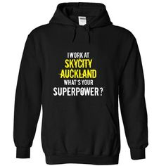 I work at SKYCITY Auckland, what is your superpower T Shirts, Hoodies, Sweatshirts. CHECK PRICE ==►…