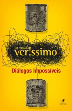 Diálogos Impossíveis - Luis Fernando Veríssimo