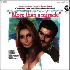 """""""More Than A Miracle"""" (1967, MGM).  Music from the movie soundtrack."""