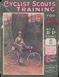 CYCLIST SCOUTS TRAINING FOR BOY SCOUTS, 6th ed. 1910