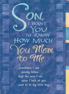 Sentimental Quotes For Sons Birthday Son Happy Wishes