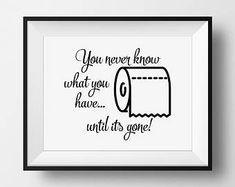 Bathroom Funny Decor, Toilet Paper Sign, Until Its Gone, Art for Bathroom, Funny Sign, Bathroom Sign, Funny Art Printable, Sign Kid Bathroom